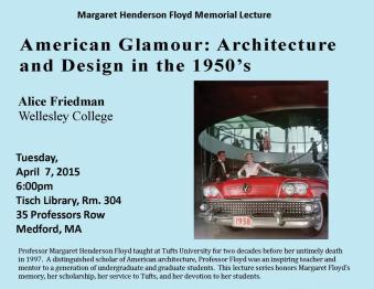 Margaret Henderson Floyd Memorial Lecture Poster: American Glamour: Architecture and Design in 1950's