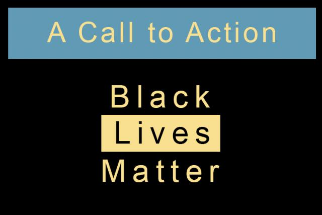 A Call to Action: Black Lives Matter