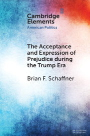 Cover of The Acceptance and Expression of Prejudice During the Trump Era