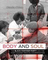 Body and Soul: The Black Panther Party and the Fight against Medical Apartheid