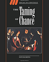 The Taming of Chance (Ideas in Context)
